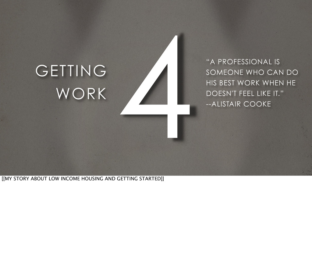 "4 GETTING WORK ""A PROFESSIONAL IS SOMEONE WHO C..."