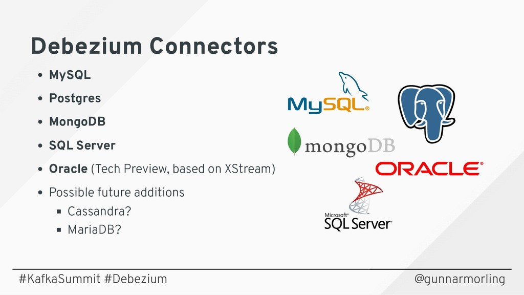Debezium Connectors Debezium Connectors MySQL P...