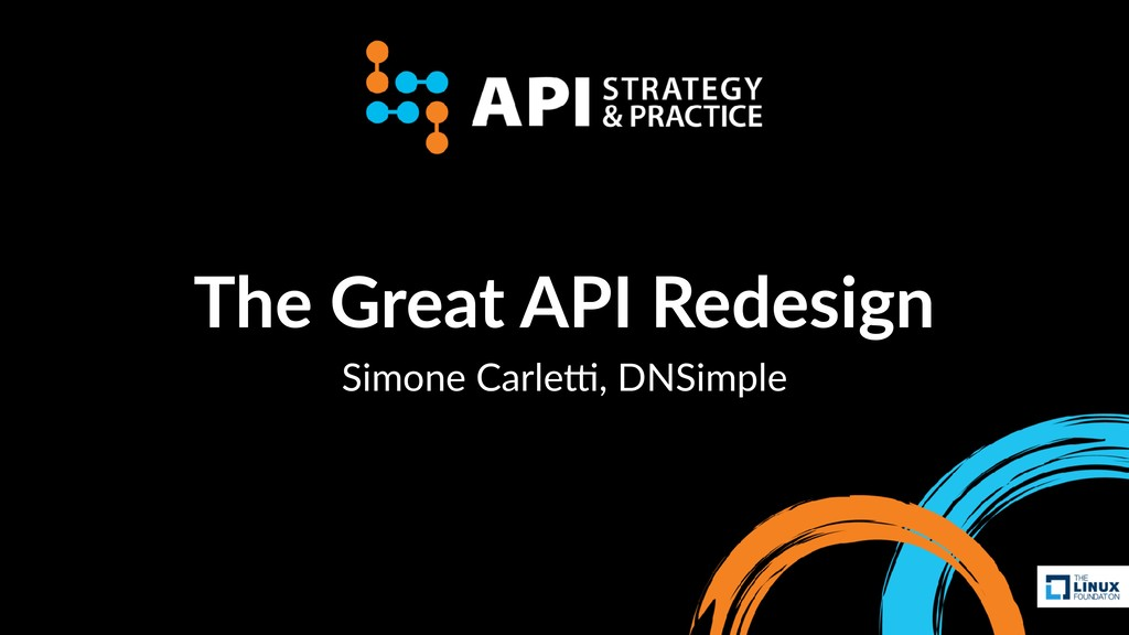 The Great API Redesign Simone Carle,, DNSimple