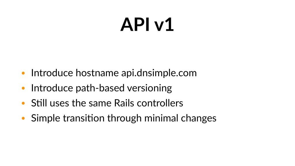 API v1 • Introduce hostname api.dnsimple.com • ...