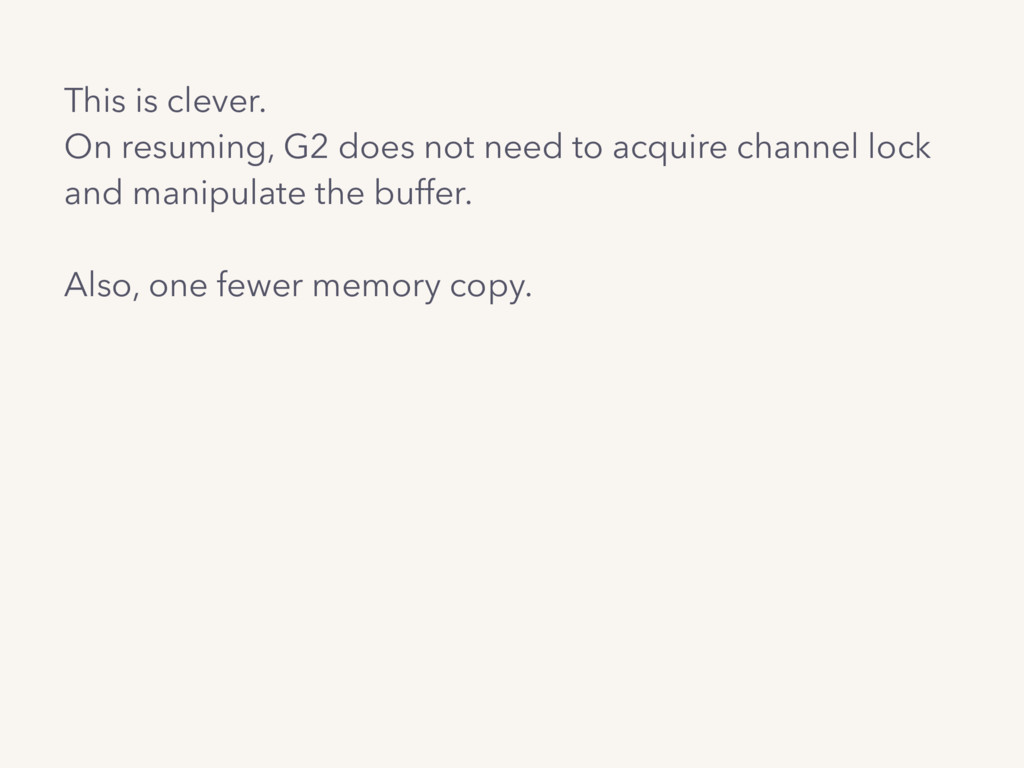 This is clever. On resuming, G2 does not need t...