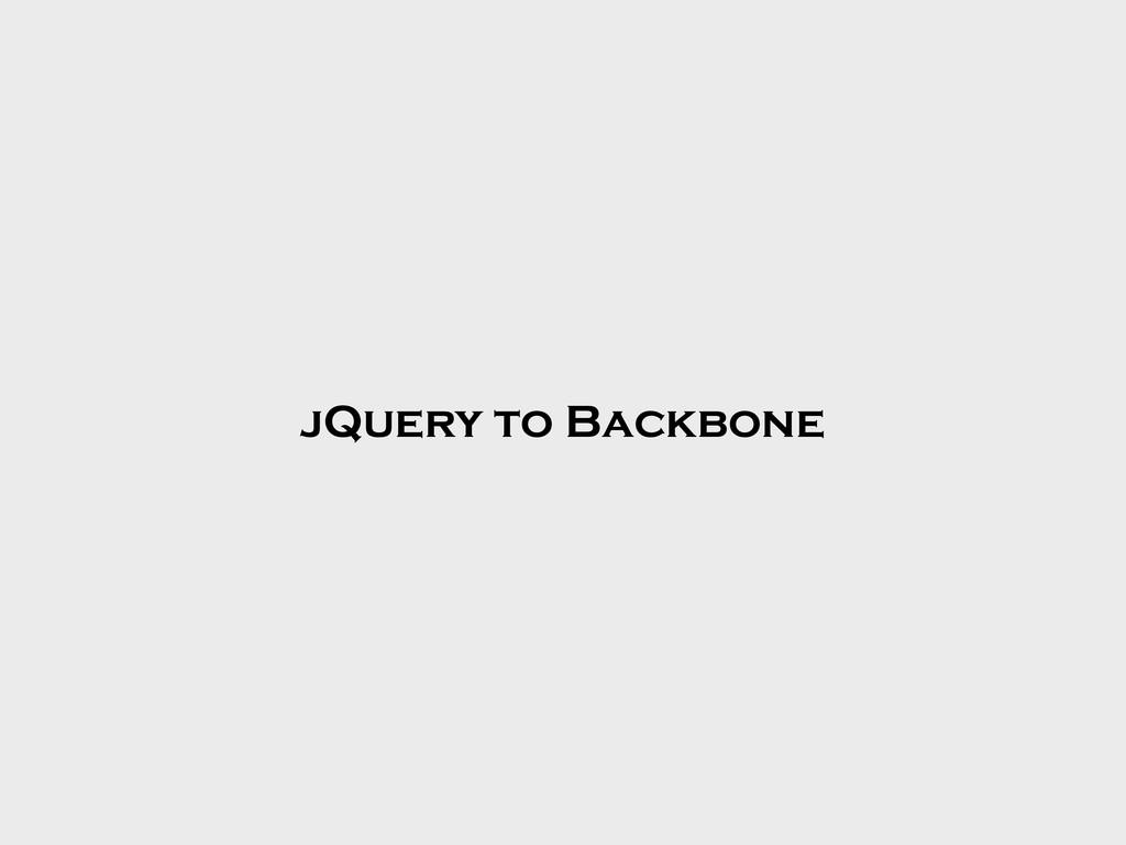 jQuery to Backbone