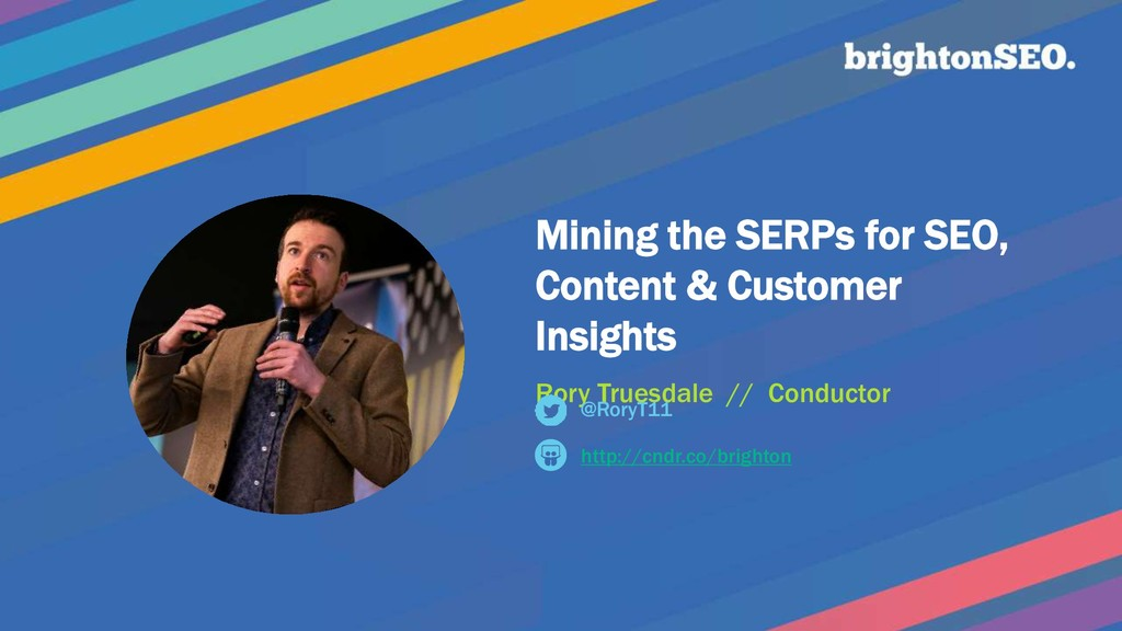 Mining the SERPs for SEO, Content & Customer In...