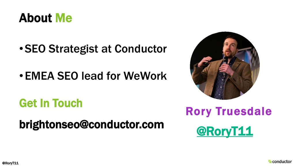 About Me Rory Truesdale •SEO Strategist at Cond...