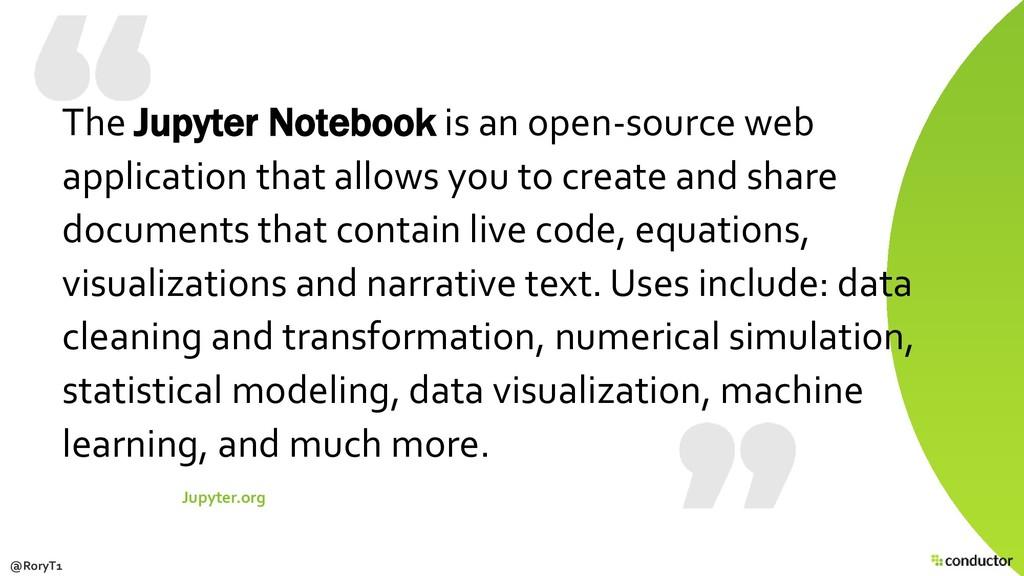 The Jupyter Notebook is an open-source web appl...