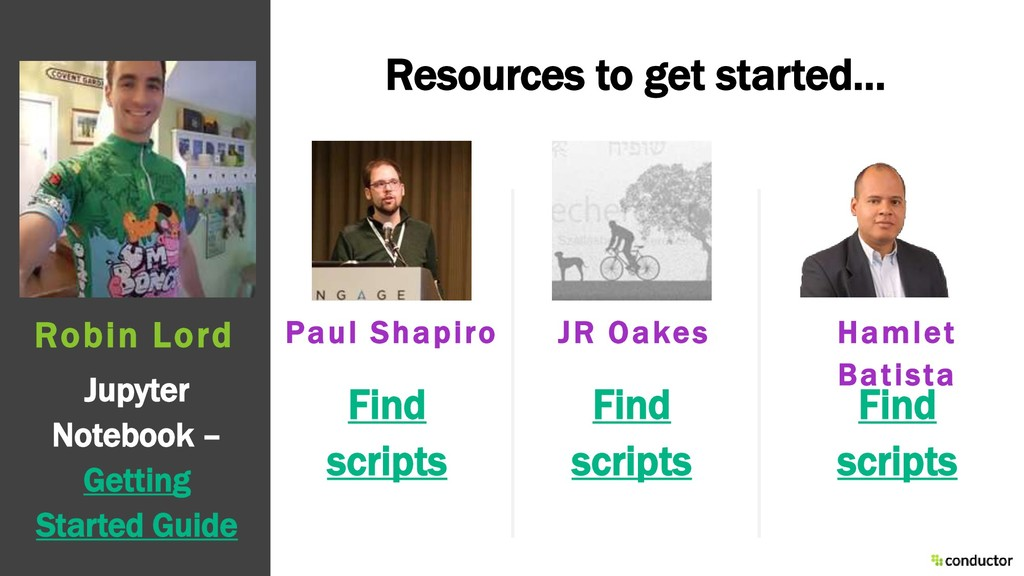 Resources to get started… Jupyter Notebook – Ge...