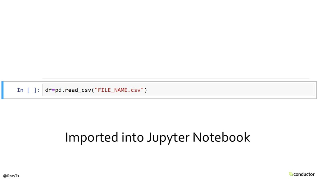 Imported into Jupyter Notebook @RoryT1