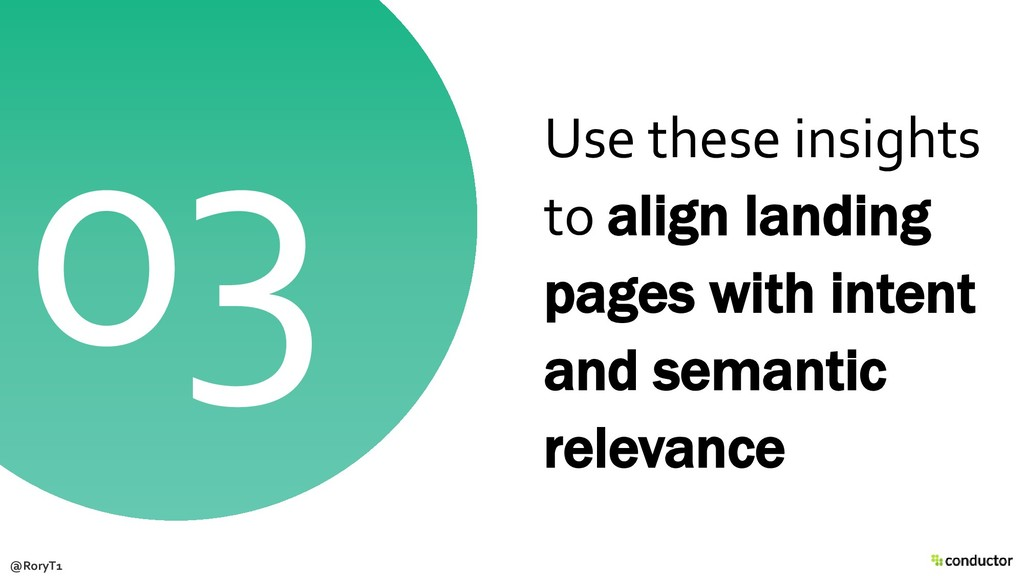 Use these insights to align landing pages with ...