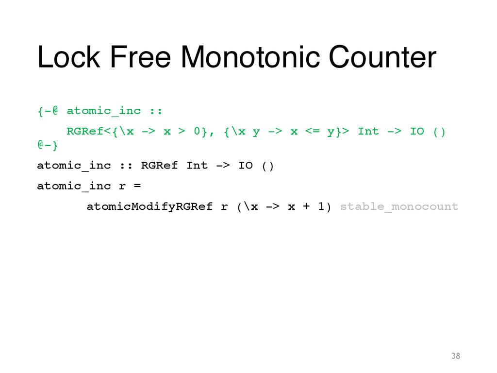 Lock Free Monotonic Counter {-@ atomic_inc :: !...