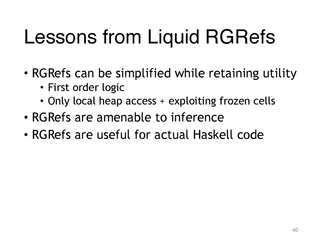 Lessons from Liquid RGRefs • RGRefs can be simp...