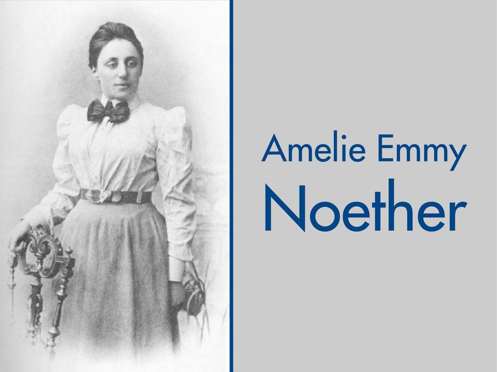 Amelie Emmy Noether