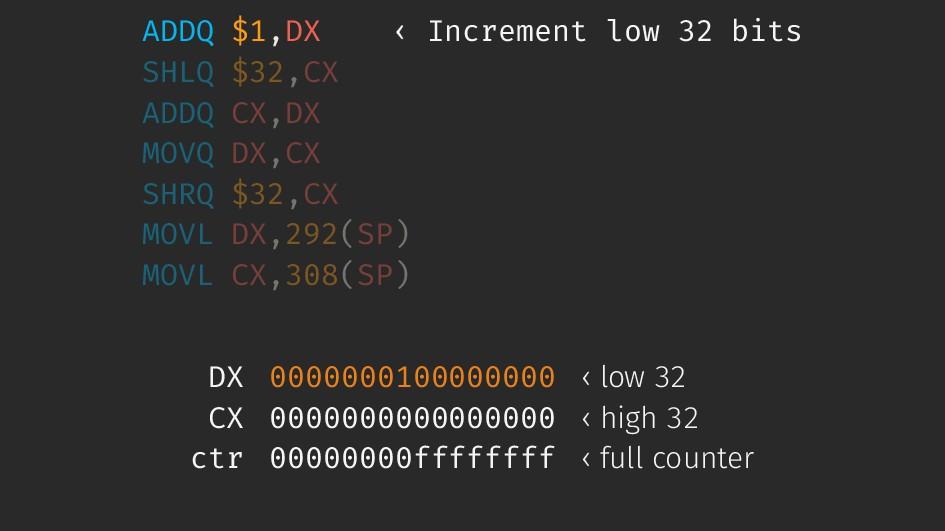ADDQ $1,DX ‹ Increment low 32 bits SHLQ $32,CX ...