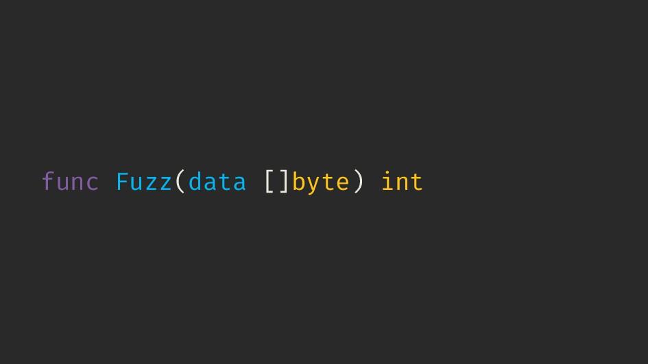 func Fuzz(data []byte) int