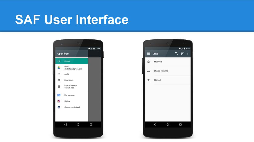 SAF User Interface
