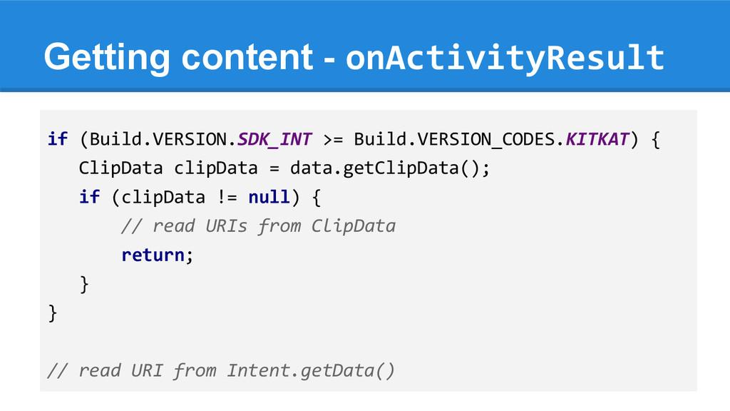 Getting content - onActivityResult if (Build.VE...