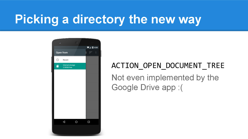 Picking a directory the new way ACTION_OPEN_DOC...