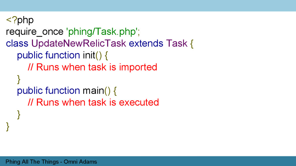 Phing All The Things - Omni Adams <?php require...