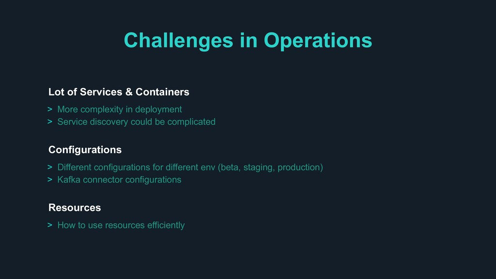 Challenges in Operations > Different configurat...