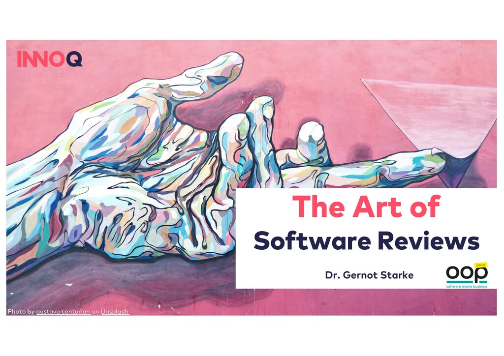 The Art of Software Reviews Dr. Gernot Starke P...