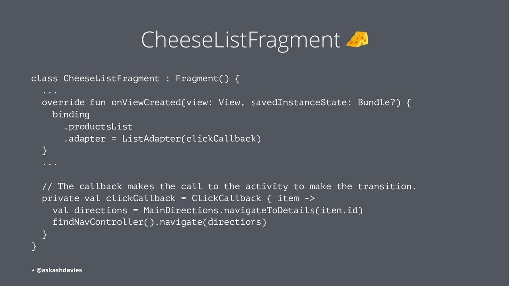 CheeseListFragment class CheeseListFragment : F...