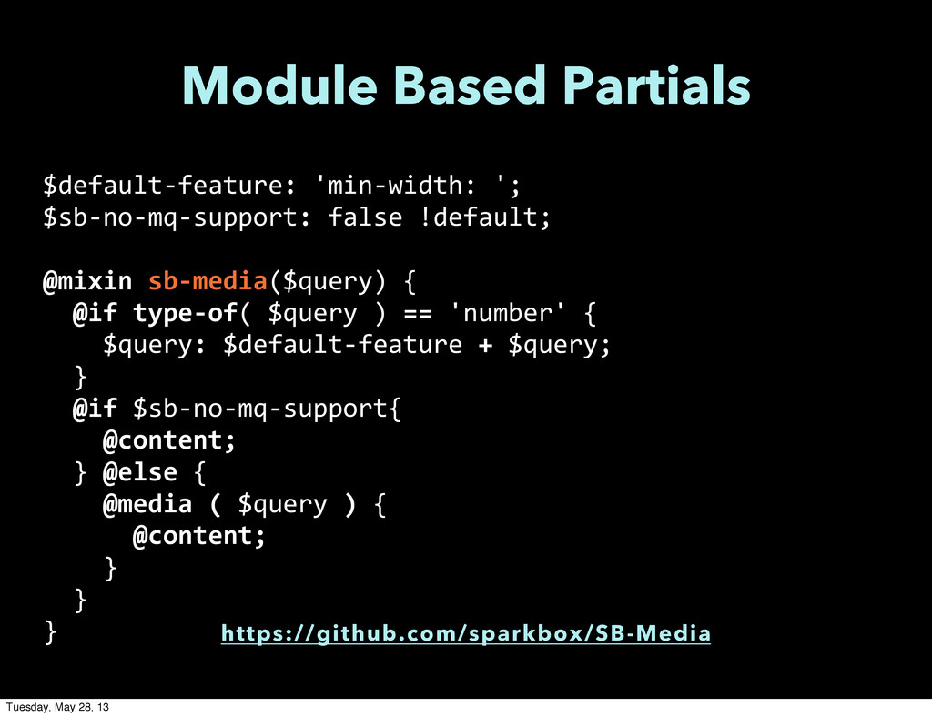 Module Based Partials $default-‐feature: 'm...