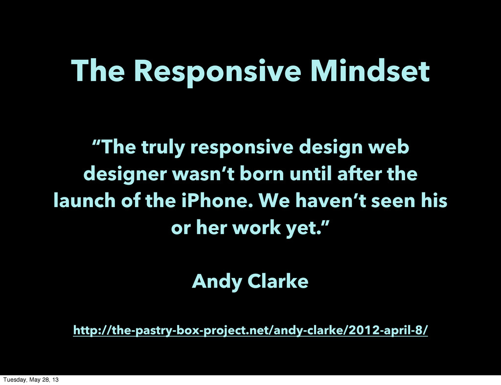 """The Responsive Mindset """"The truly responsive de..."""