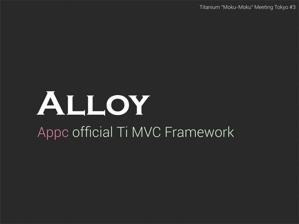 """Titanium """"Moku-Moku"""" Meeting Tokyo #3 Alloy App..."""
