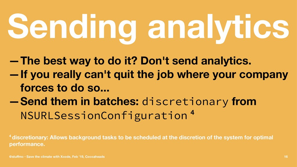 Sending analytics —The best way to do it? Don't...