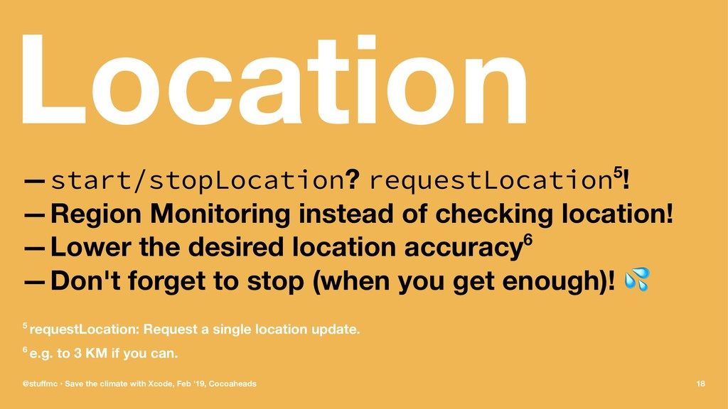 Location —start/stopLocation? requestLocation5!...