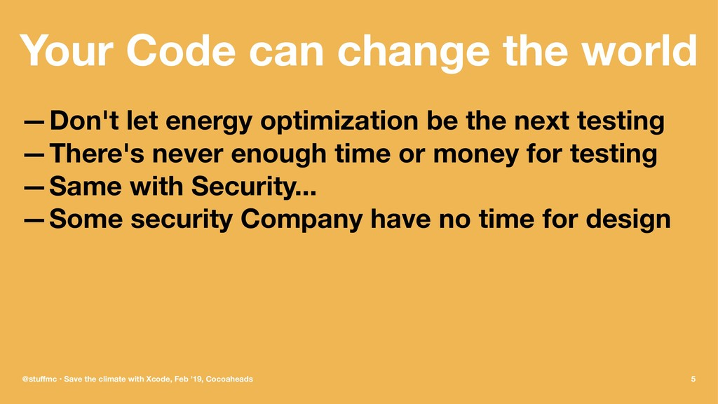 Your Code can change the world —Don't let energ...