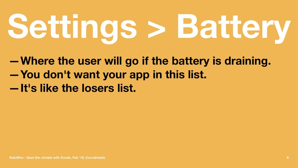 Settings > Battery —Where the user will go if t...