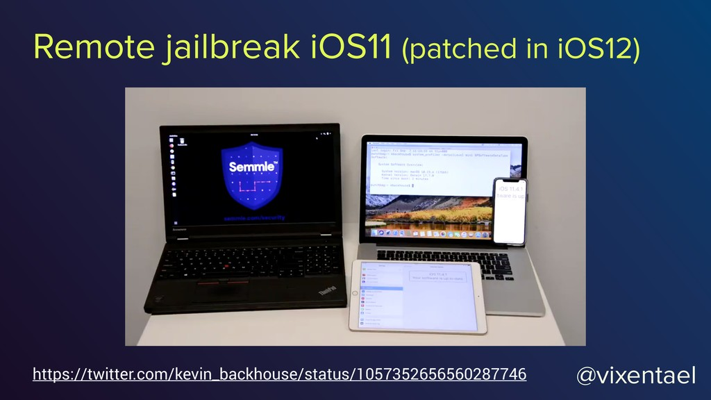 Remote jailbreak iOS11 (patched in iOS12) https...