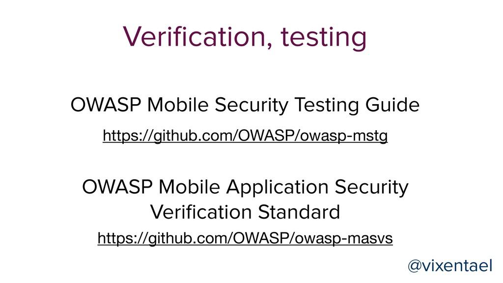 Verification, testing @vixentael @vixentael http...