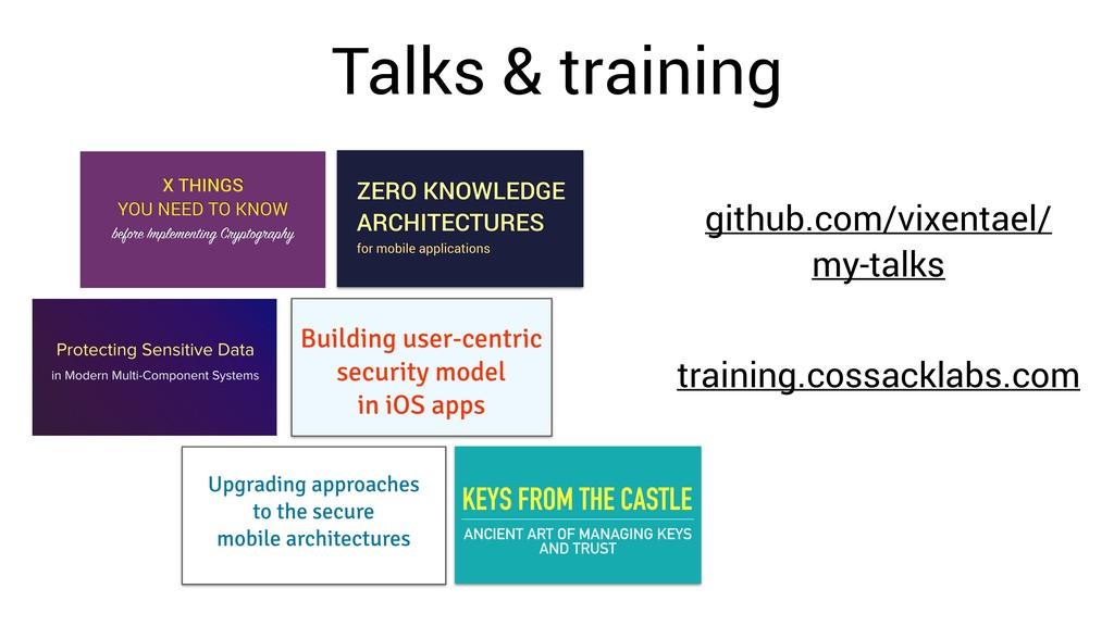 Talks & training github.com/vixentael/ my-talks...