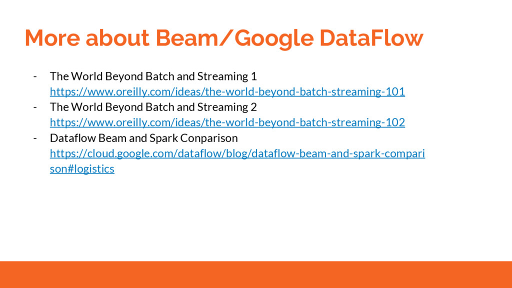 More about Beam/Google DataFlow - The World Bey...