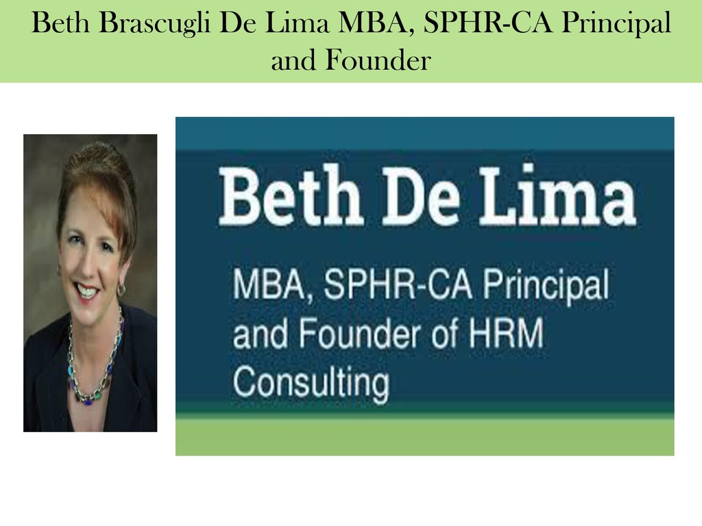 Beth Brascugli De Lima MBA, SPHR-CA Principal a...