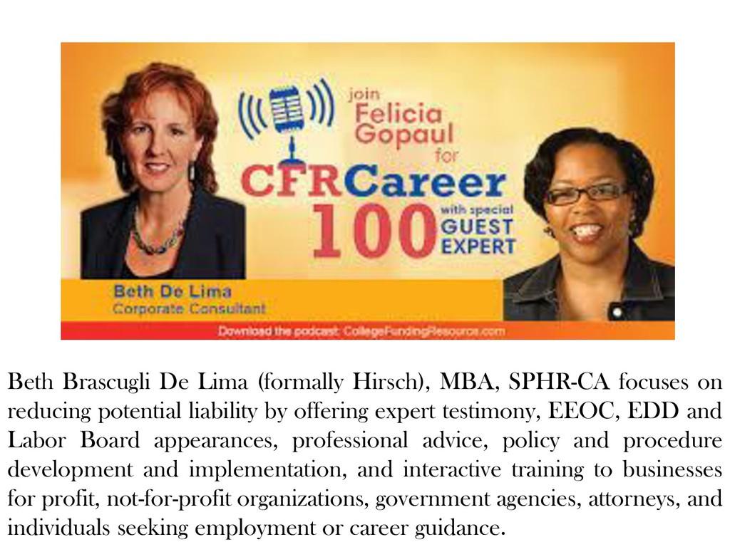 Beth Brascugli De Lima (formally Hirsch), MBA, ...