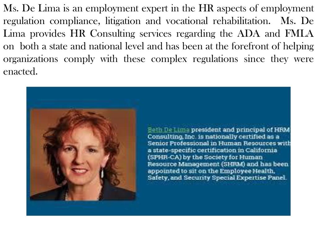 Ms. De Lima is an employment expert in the HR a...