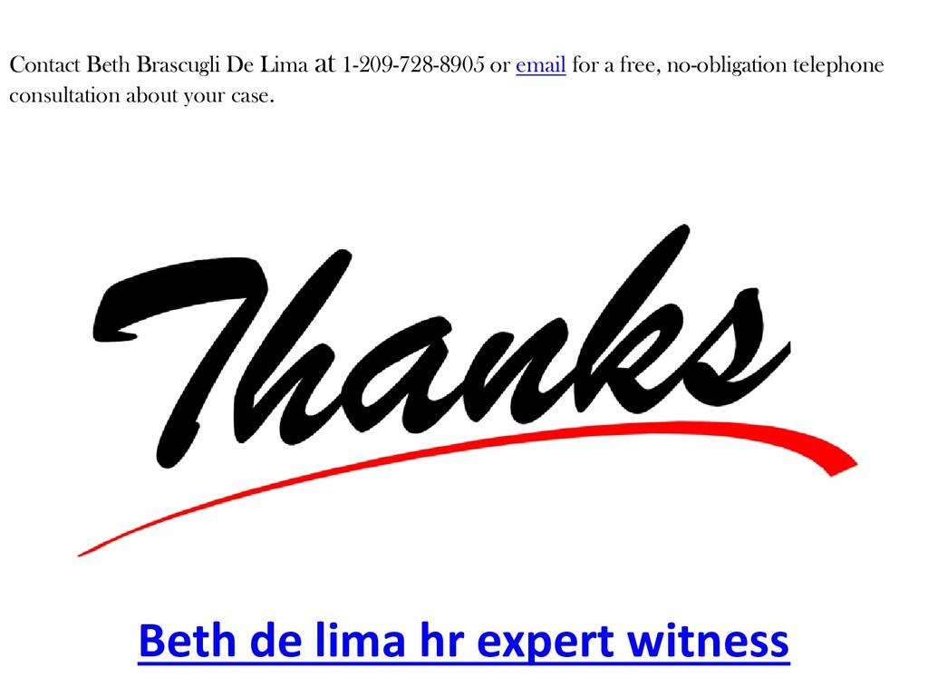 Beth de lima hr expert witness Contact Beth Bra...