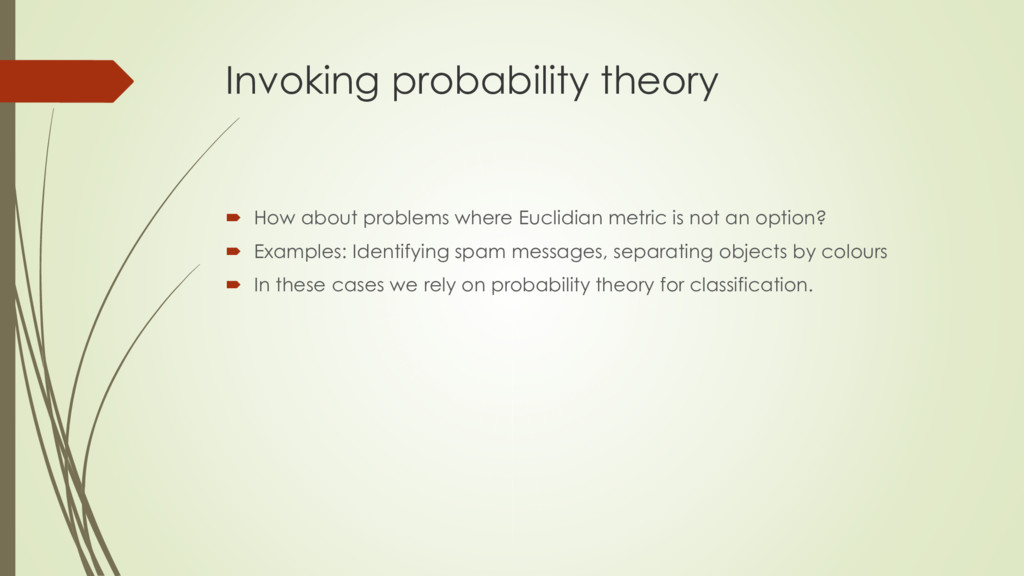 Invoking probability theory  How about problem...