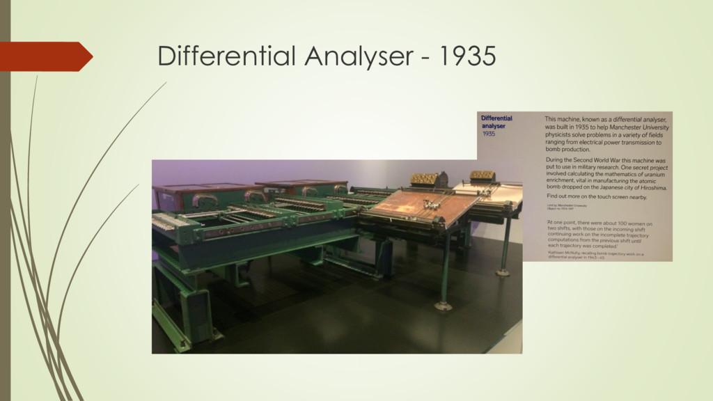 Differential Analyser - 1935