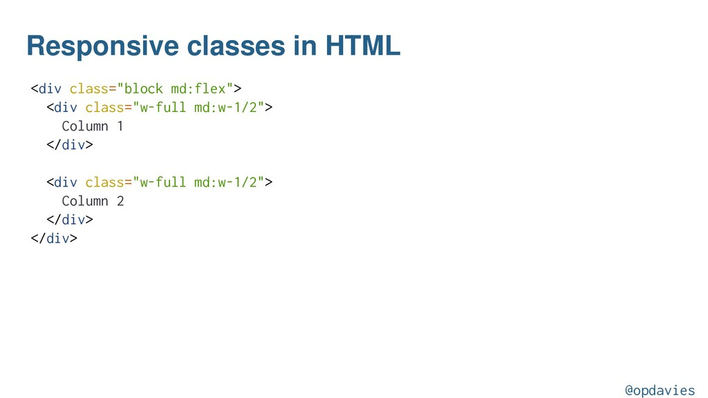 "Responsive classes in HTML <div class=""block md..."