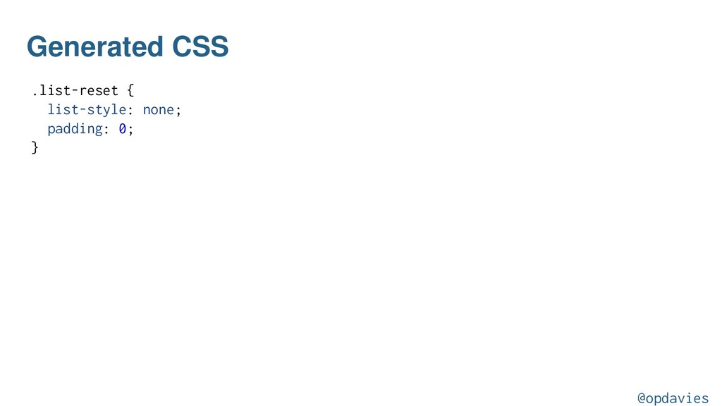 Generated CSS .list-reset { list-style: none; p...