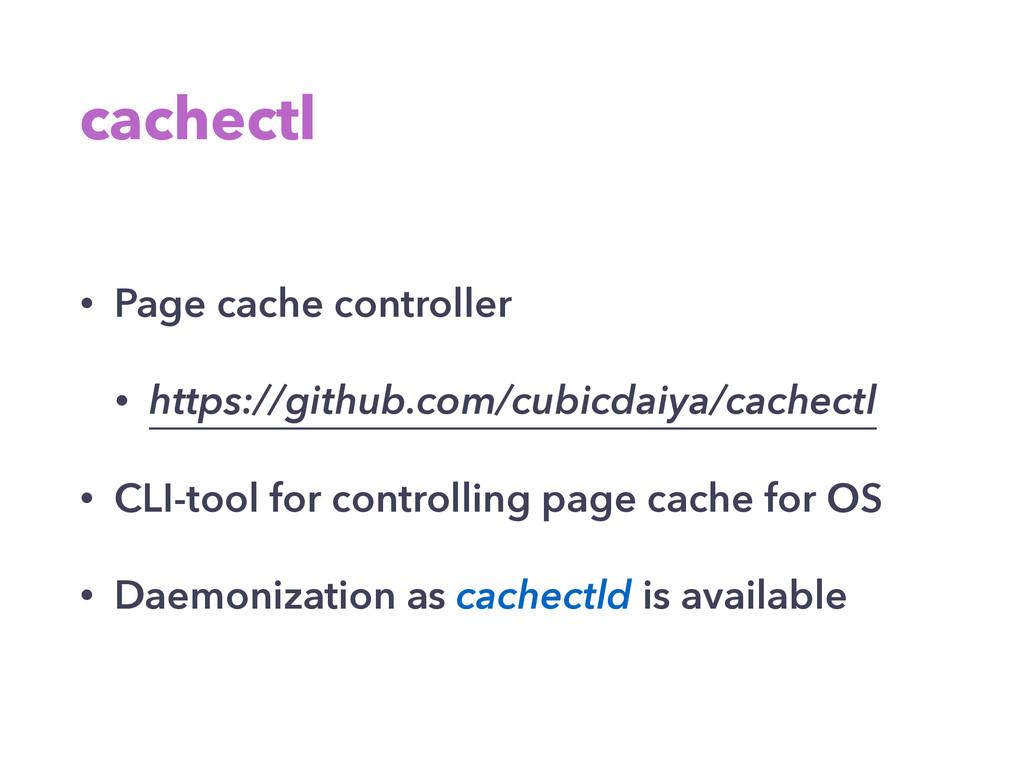 cachectl • Page cache controller • https://gith...
