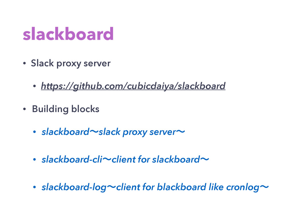 slackboard • Slack proxy server • https://githu...