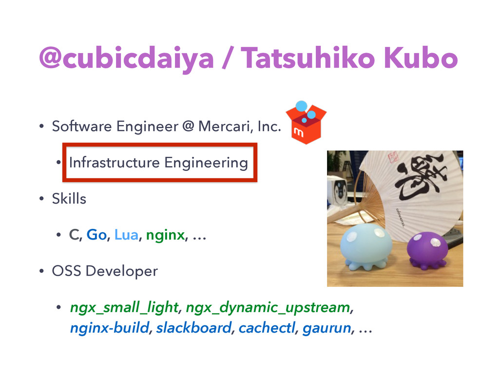 @cubicdaiya / Tatsuhiko Kubo • Software Enginee...