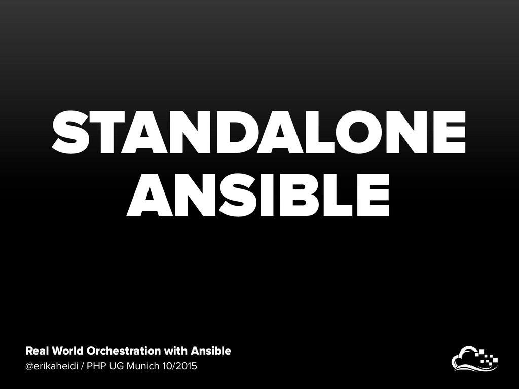 Real World Orchestration with Ansible @erikahei...