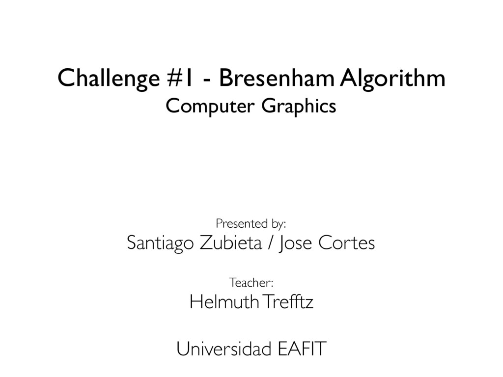 Challenge #1 - Bresenham Algorithm Computer Gra...