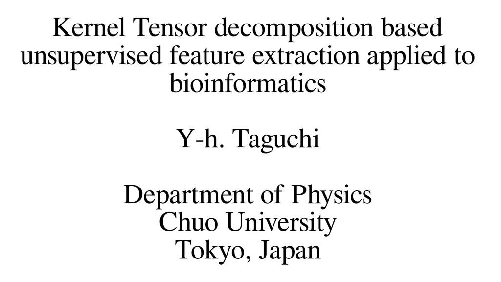 Kernel Tensor decomposition based unsupervised ...