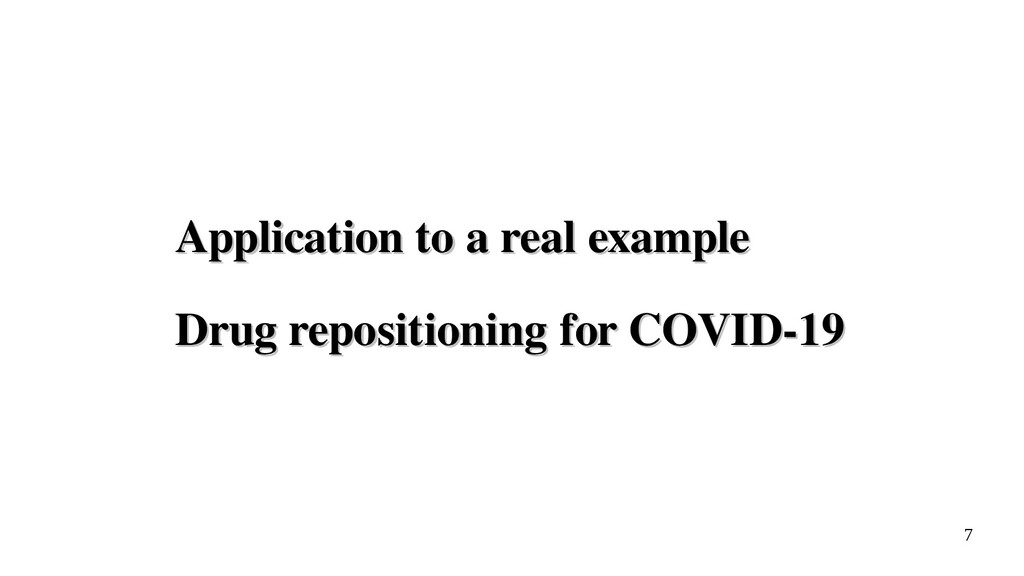 7 Application to a real example Application to ...